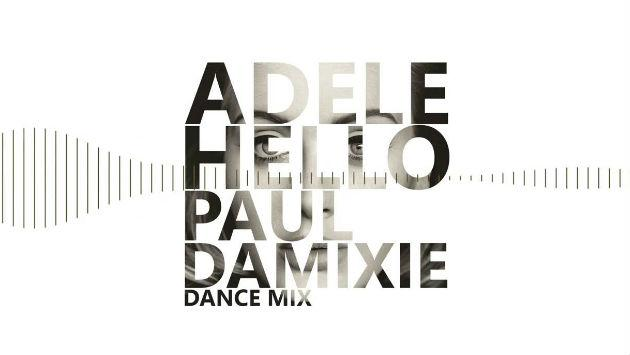 Hello (Paul Damixie remix)