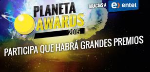 ¡Vota en el Planeta Awards 2015 y gana premio!