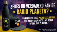 ¡Gana uno de los tres Packs exclusivos de radio planeta!
