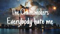 The Chainsmokers acaba de publicar la canción 'Everybody Hates Me' [VIDEO]